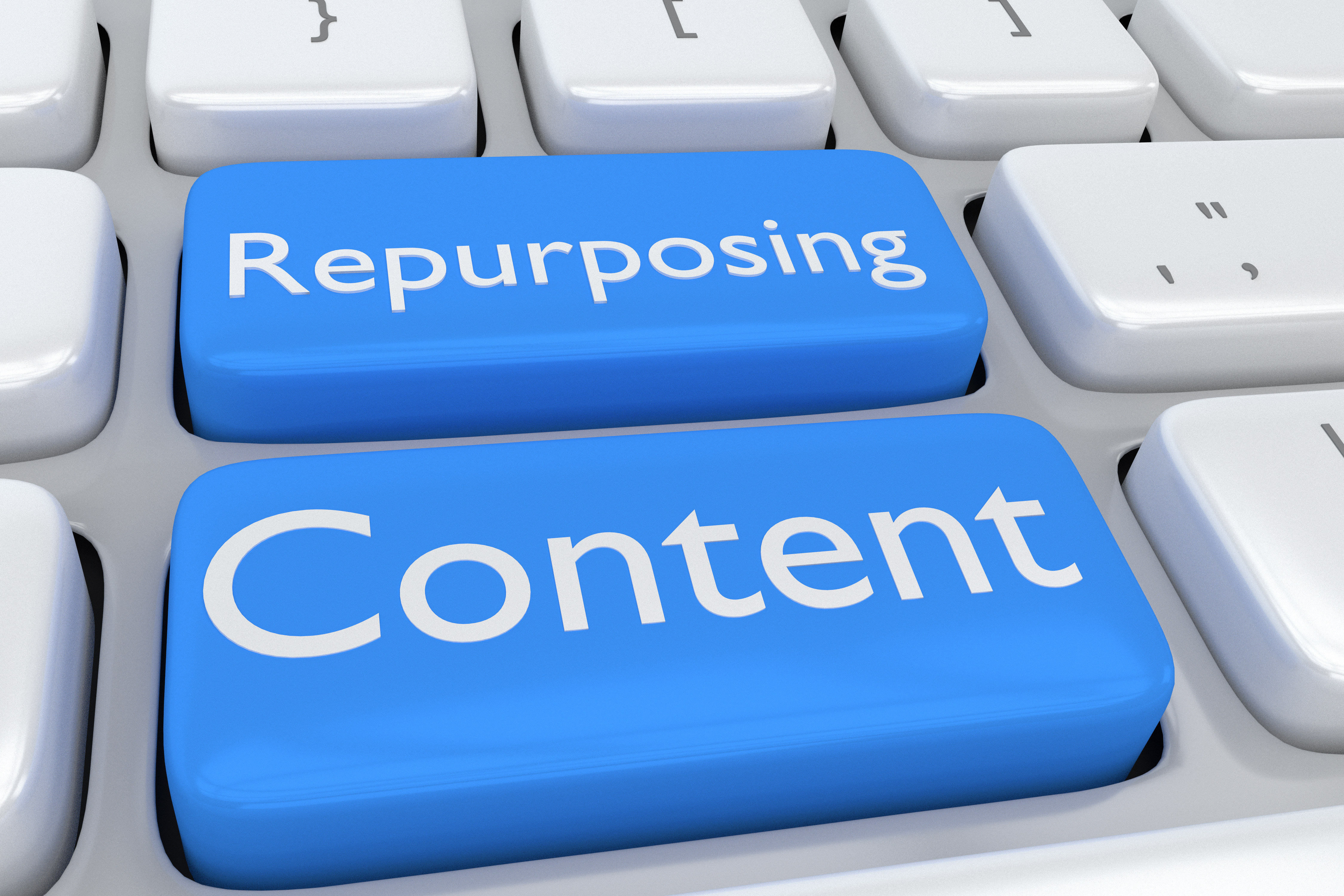 Repurposing Your Content-Getting More for Your Content Money.